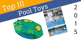 10 Best Pool Toys 2015
