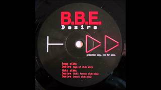 Download B.B.E - Desire (Age Of Club Mix) MP3 song and Music Video