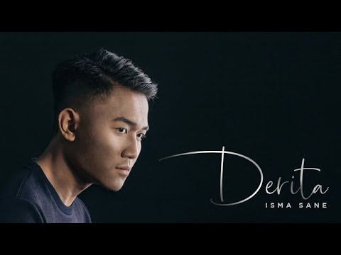 Isma Sane - Derita (Official Music Video)