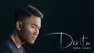 Download lagu Isma Sane Derita MP3