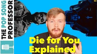 The Weeknd - Die for You | Song Lyrics Meaning Explanation