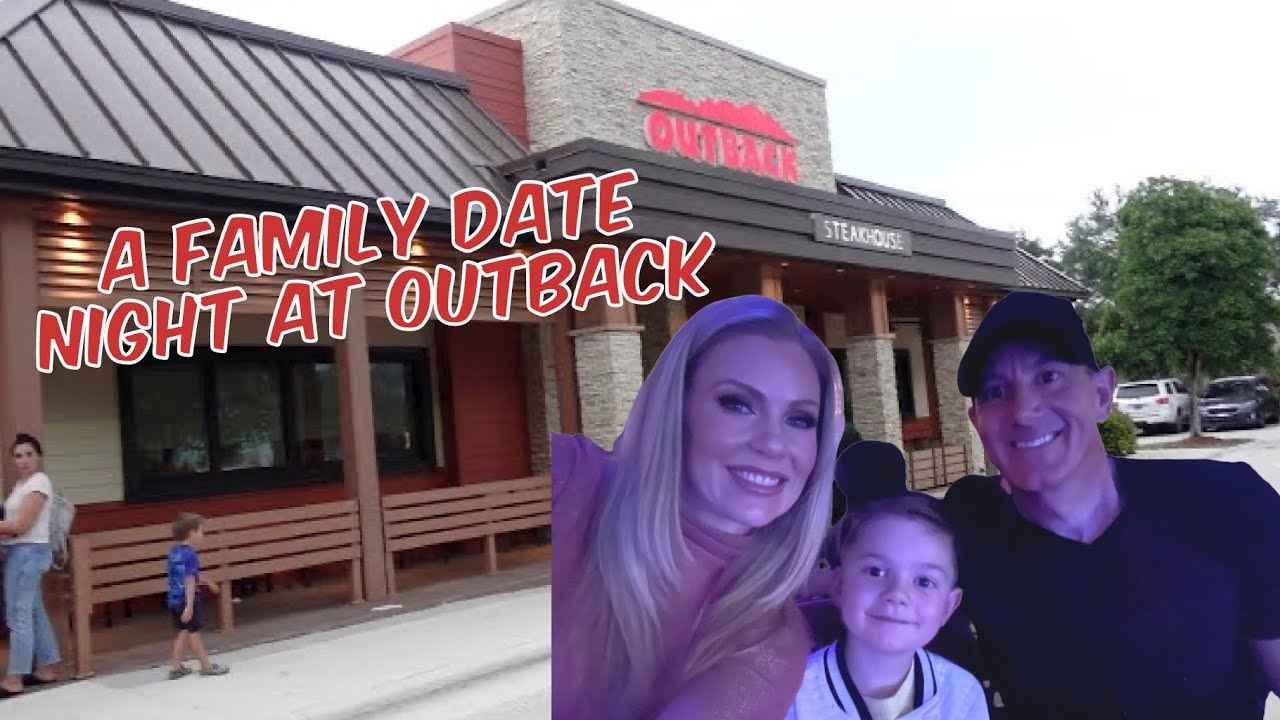 Our Family Date Night at Outback Steakhouse