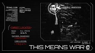 D.J. Craig - This Means War (Official Video)