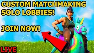 FORTNITE CUSTOM SOLOS/DUOS! CUSTOM MATCHMAKING LIVE! *NEW* UPDATE!