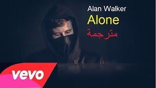 Alan Walker Alone (مترجمة) (Lyrics)