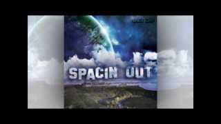 "Space Camp - ""Spacin Out"""
