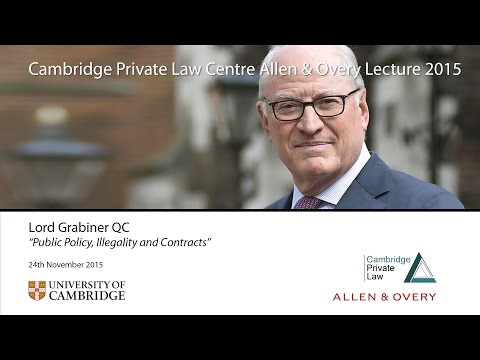 'Public Policy, Illegality and Contracts': 2015 Allen & Overy Lecture
