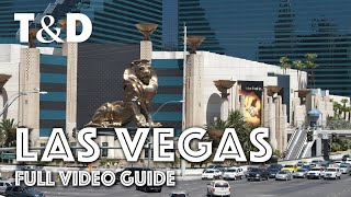 Las Vegas Full City Guide: The Entertainment Capital of the World - Travel & Discover