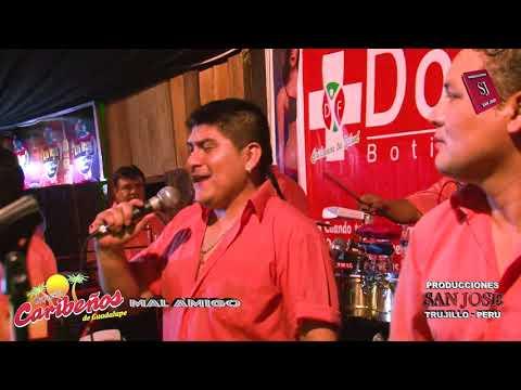 Caribeños De Guadalupe - Mal Amigo (En Vivo)