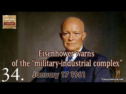 """Eisenhower warns of the """"military industrial complex"""" January 17 1961 This Day in History"""