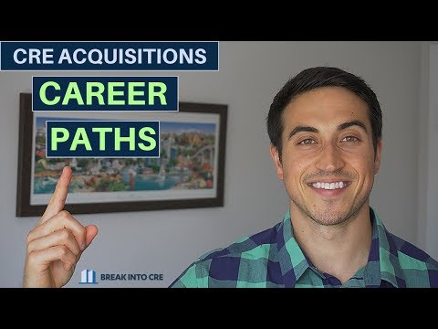 Commercial Real Estate Acquisitions Career Paths