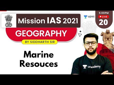 Mission IAS 2021 | Geography by Siddharth Sir | Marine Resources