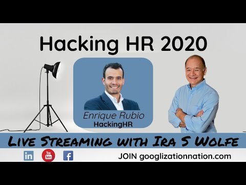 Livestream With Ira S Wolfe   Enrique Rubio, Hacking HR In 2020