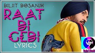 Raat Di Gedi - Diljit Dosanjh || Lyrics Song || #New_Punjabi_Song