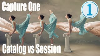 Capture One - Catalog or Session?
