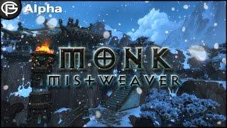 Mistweaver Monk Artifact + Class Hall - Legion Alpha