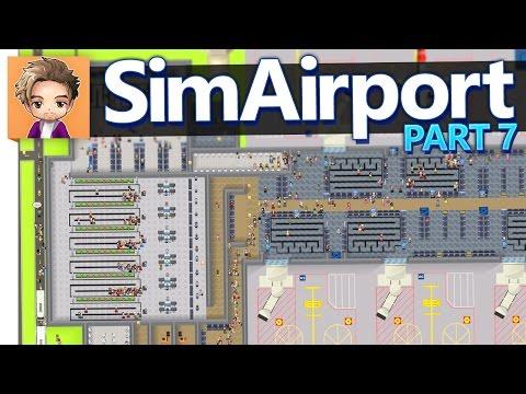 SimAirport | PART 7 | EXTRA SECURITY