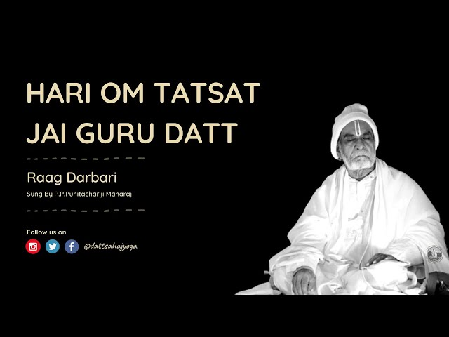 Dhun   Raag Darbari   Sacred Chanting For Instant Dhyan   Hari Om Tatsat Jai Guru Datta