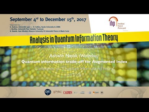 Quantum information trade-off for Augmented Index - A. Nayak - Main Conference - CEB T3 2017