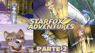 Star Fox Adventures Gameplay Español Parte 2 Full HD 60 FPS