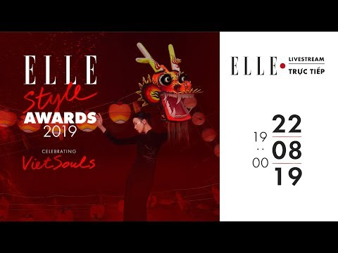 [Trực Tiếp] Lễ trao giải ELLE STYLE AWARDS 2019  ELLE Vietnam