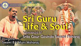 Sri Guru - Life & Soul Vyasa Puja Srila Gour Govinda Maharaja 2015 with Swami B V Muni Maharaj