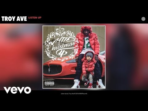 Troy Ave - Listen Up (Audio)