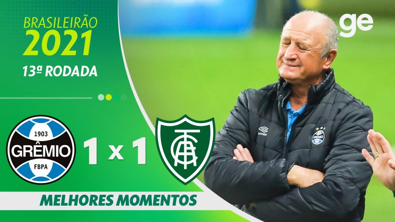 Download GRÊMIO 1 X 1 AMÉRICA-MG | MELHORES MOMENTOS | 13ª RODADA BRASILEIRÃO 2021 | ge.globo