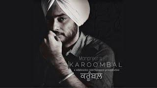 Karoombal (Kaashni Chithiya'n) | Manpreet | Harmanjeet | Aksar | White Notes Entertainment