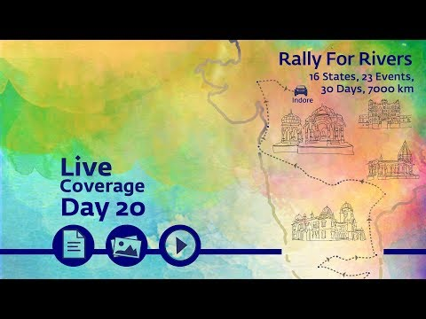 Rally for Rivers - Day 20 - Indore