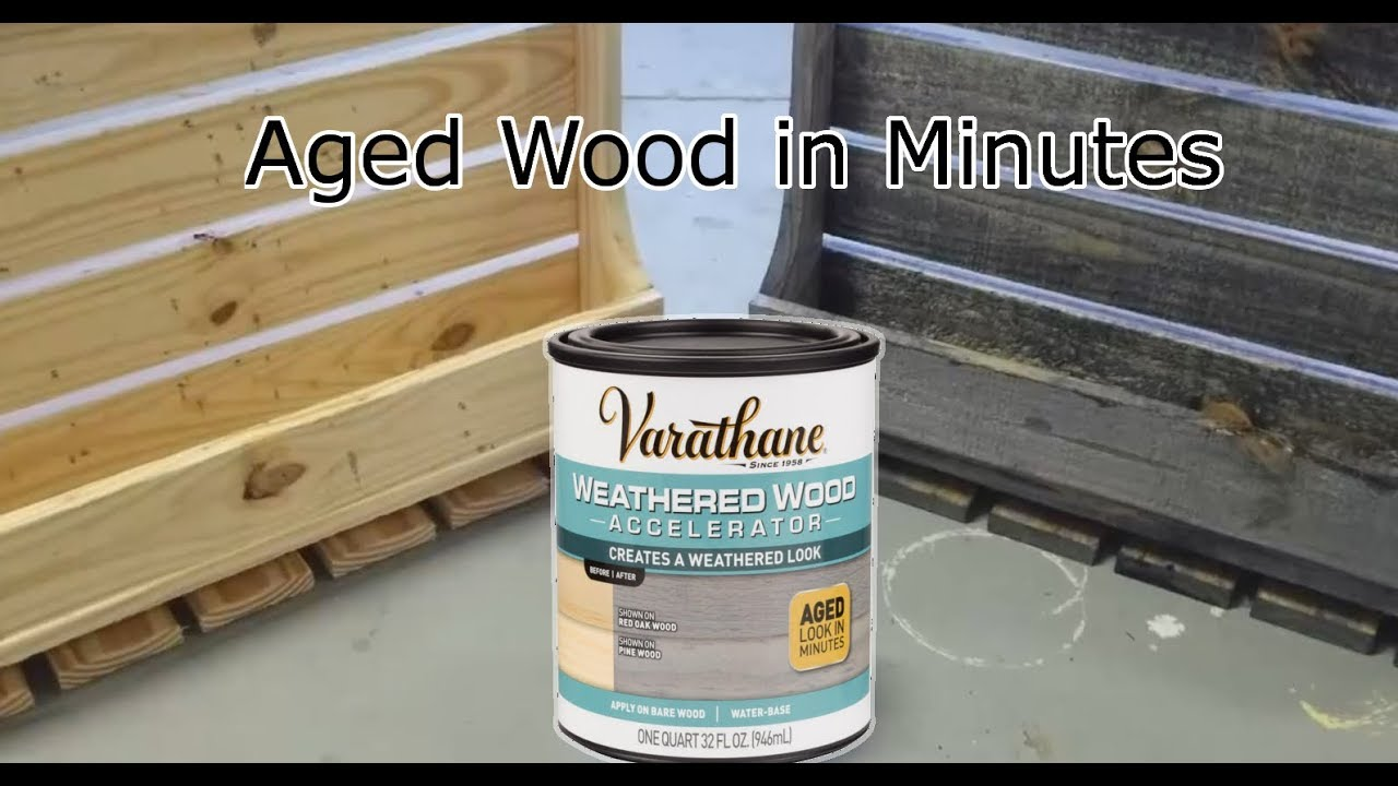 How To Make New Wood Look Old Varathan Weathered Wood
