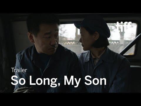 SO LONG, MY SON Trailer   TIFF 2019