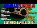 Batang Kalye: Dekada 90 hits 2021, best of all Time OPM Bands, Pinoy Rock, ParokyaniEdgar etc.