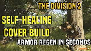 Self-Healing Cover Build - Armor Regen In Seconds | The Division 2 thumbnail