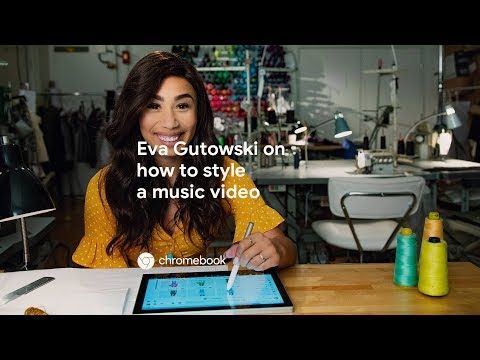 How to Style a Music Video with Eva Gutowski - Chromebook