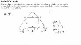 Matura operon 2017 zadanie 30 Wyznacz długość boku kwadratu wpisanego w trójkąt równoboczny o boku a