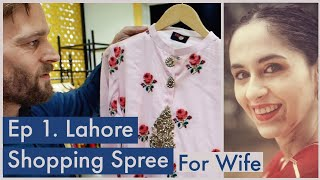 Shopping for my INDIAN Wife in Pakistan! (Ep. 1 Lahore & Peshawar)