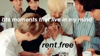 bts moments that live in my mind rent free