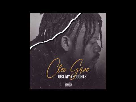 Cleo Grae - Just My Thoughts (Graestyle)