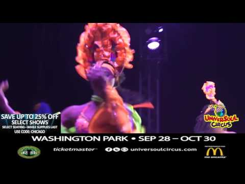Universoul Circus in Chicago @ Washington Park Sept 28-Oct 30th