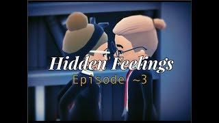 HOTEL HIDEAWAY: Hidden Feelings ~ Ep.3