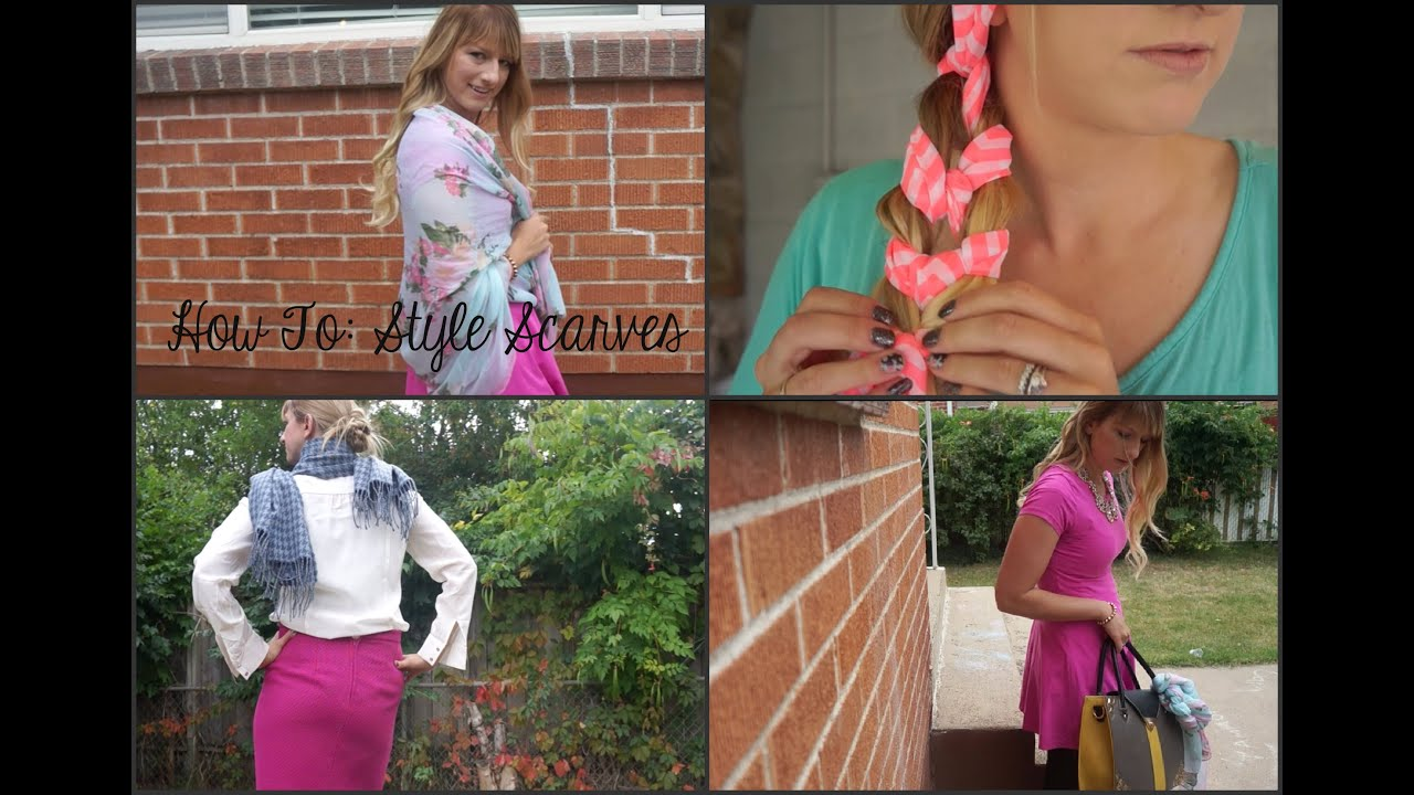 How To: Style Scarves | Fashion Lookbook