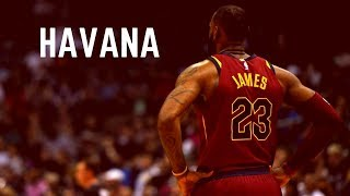 lebron james mix   havana