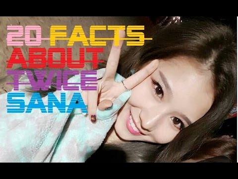 20 Facts about Twice Sana