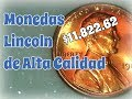 Monedas Lincoln De Alta Calidad
