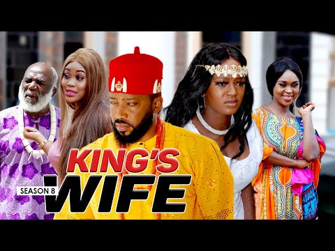 KING'S WIFE 8 (SEASON FINALE ) - 2020 LATEST NIGERIAN NOLLYWOOD MOVIES