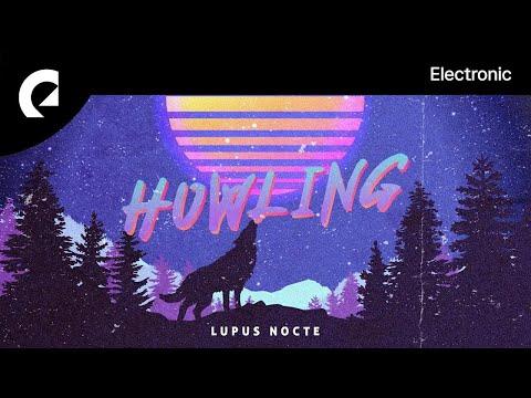 Lupus Nocte - Howling