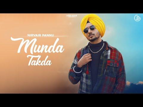 Munda Takda : Nirvair Pannu (Full Song) Deep Royce | Latest Punjabi Song 2021 | Juke Dock