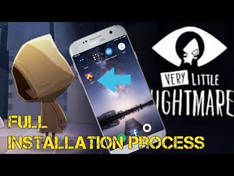 Very Little Nightmare Nightmare Full Installation Process