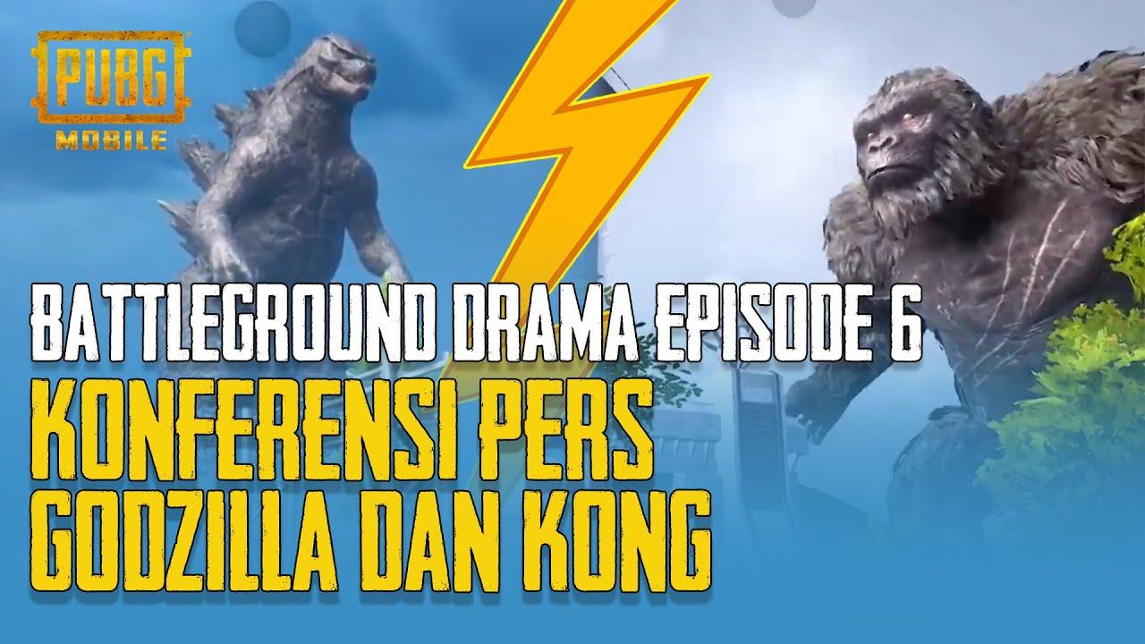 Battleground Drama Episode 6 - Konferensi Pers Godzilla & Kong